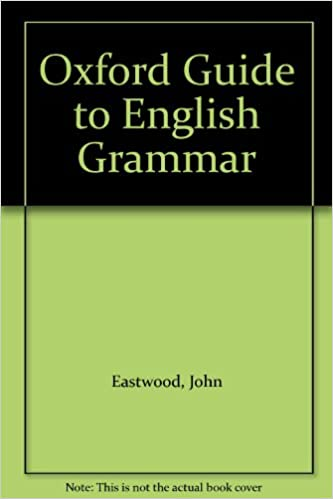 Amazon oxford guide to english grammar 9780194313346 john amazon oxford guide to english grammar 9780194313346 john eastwood books fandeluxe Choice Image