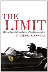 The Limit: Life and Death in Formula One's Most Dangerous Era (English Edition)
