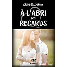 À l'abri des regards (French Edition)