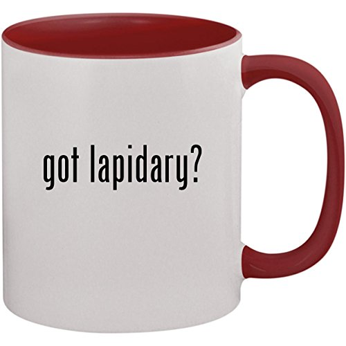 got lapidary? - 11oz Ceramic Colored Inside and Handle Coffee Mug Cup, Maroon