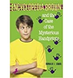 [ Encyclopedia Brown and the Case of the Mysterious Handprints (Encyclopedia Brown (Quality) #16) ] By Sobol, Donald J ( Author ) [ 1986 ) [ Paperback ]