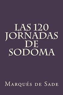 Las 120 Jornadas de Sodoma par Sade