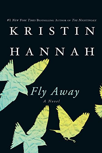 Fly Away: A Novel by [Hannah, Kristin]