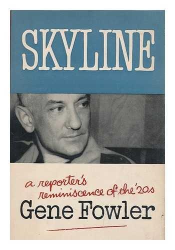 Skyline by Gene Fowler