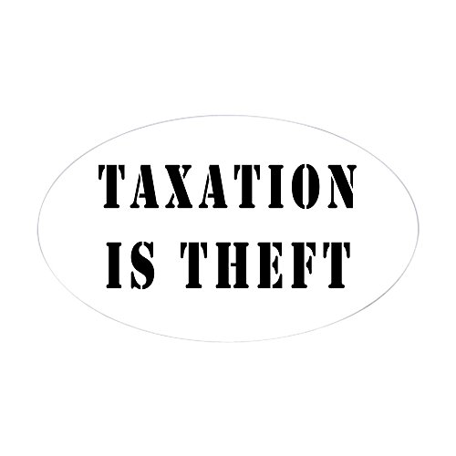 CafePress Taxation Theft Sticker Bumper