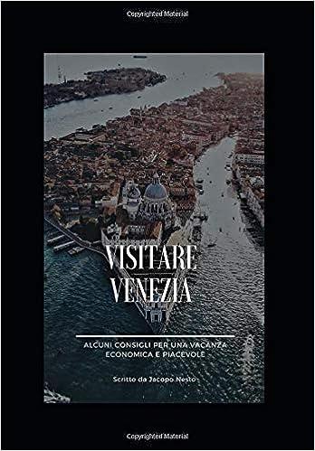 Jacopo Nesto – Visitare Venezia (2019)