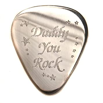 "Acero inoxidable personalizada 1,2 mm ""Daddy You Rock"" púa para guitarra"