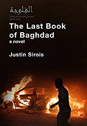 The Last Book of Baghdad (Fallujah Burning 2)