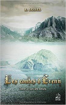 Como Descargar Desde Utorrent Les Contes D'érenn - Tome 2 : Les îles Sœurs Formato Kindle Epub