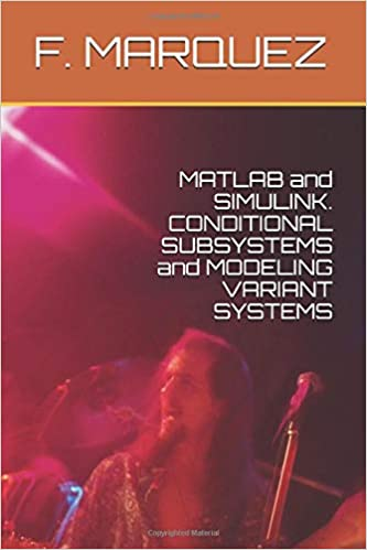 MATLAB and SIMULINK  CONDITIONAL SUBSYSTEMS and MODELING