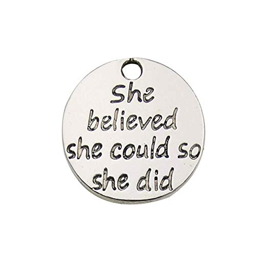 (New 30pcs 20mm Antique Silver Round she Believed she Could so she did Inspiration Words Charms Craft Supplies Tag Charms Pendants for Crafting, Jewelry Making)