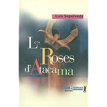 Roses d'Atacama (Les) [ancienne édition]