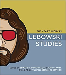 bf01d6446d Amazon.com  The Year s Work in Lebowski Studies (9780253221360 ...