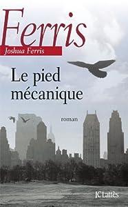 """Afficher """"Pied mécanique (Le)"""""""