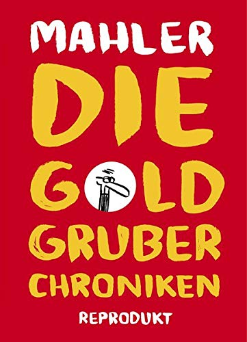 die-goldgruber-chroniken