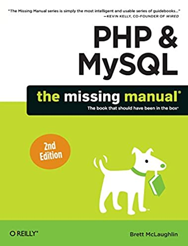 php mysql the missing manual brett mclaughlin 9781449325572 rh amazon com php mysql missing manual php & mysql the missing manual 2nd edition pdf download
