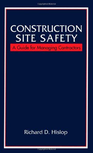 Construction Site Safety: A Guide for Managing Contractors