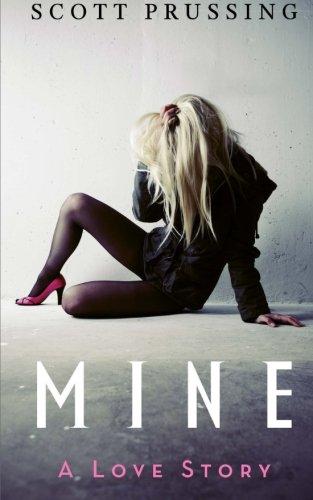 Download Mine: A Love Story pdf epub