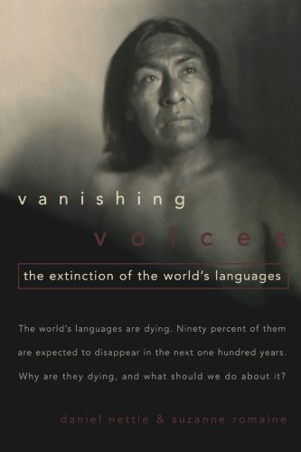 Vanishing Voices: The Extinction of the World's Languages by Oxford University Press