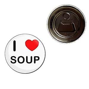 I Love Soup - 55mm Imán abrebotellas
