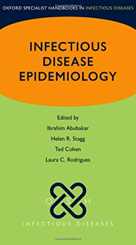 Infectious Disease Epidemiology (Oxford Specialist Handbooks in Infectious Diseases)