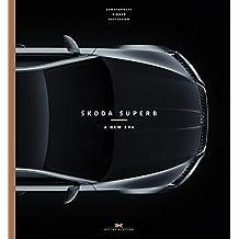 Skoda Superb: A New Era (English and German Edition)