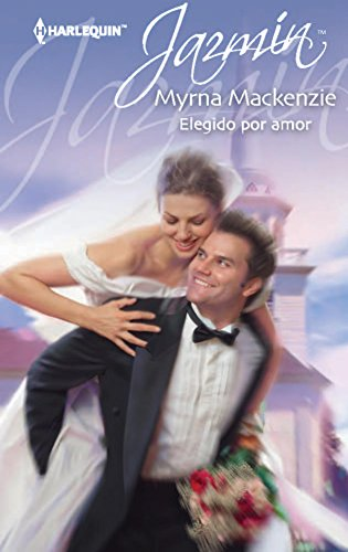Elegido por amor (Jazmín) (Spanish Edition)