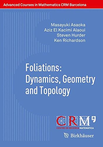 Foliations: Dynamics, Geometry and Topology (Advanced Courses in Mathematics - CRM Barcelona)