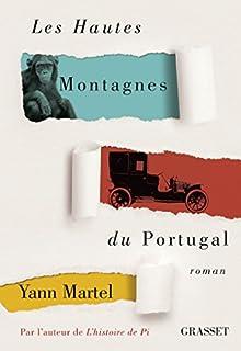 Les Hautes Montagnes du Portugal, Martel, Yann
