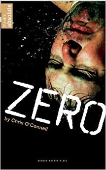 Book Zero (Oberon Modern Plays) by O'Connell, Chris (2009)