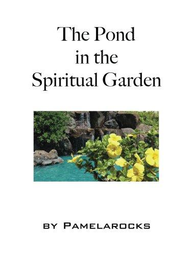 Anheuser Busch Gardens - The Pond in the Spiritual Garden (Spiritual Adventures Book 1)