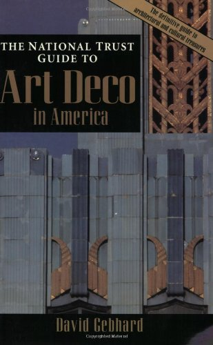 The National Trust Guide to Art Deco in America (Preservation Press)