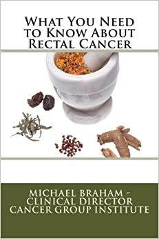 Book What You Need to Know About Rectal Cancer