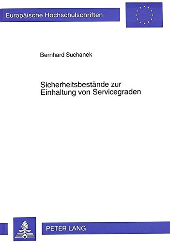 Sicherheitsbestände zur Einhaltung von Servicegraden (Europäische Hochschulschriften / European University Studies / Publications Universitaires Européennes) (German Edition) by Peter Lang GmbH, Internationaler Verlag der Wissenschaften