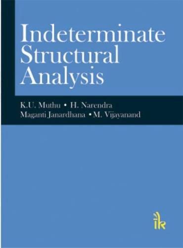 Indeterminate Structural Analysis