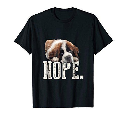 Nope Lazy St Bernard T-Shirt Dog Lover Gift Tee