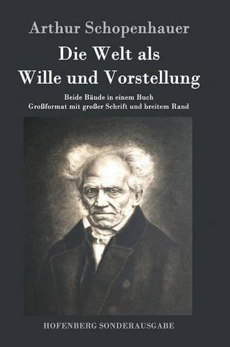Die Welt ALS Wille Und Vorstellung  [Arthur Schopenhauer] (Tapa Dura)