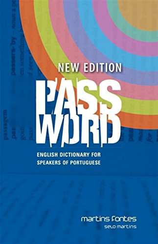 Password. English Dictionary for Speakers of Portuguese - Volume 1