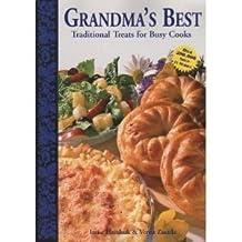 Grandma's Best: Traditional Treats for Busy Cooks by Hrechuk, Irene, Zasada, Verna (2001) Paperback