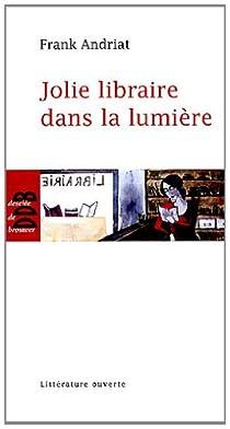 Jolie libraire dans la lumière par Andriat