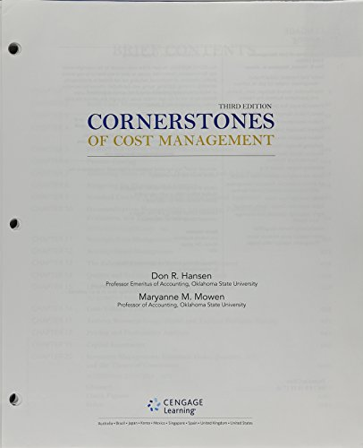 """Bundle: Cornerstones of Cost Management, Loose-leaf Version, 3rd + CengageNOWâ""""¢, 2 terms (12 months) Printed Access Car"""