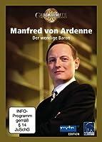 Manfred von Ardenne - Der wendige Baron