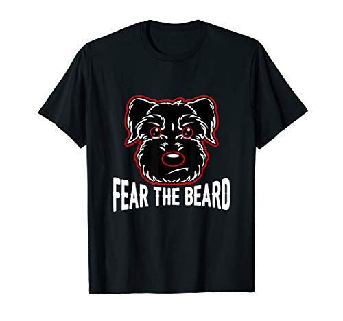 Fear The Beard Schnauzer Lover Shirts