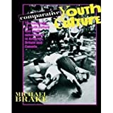 Comparative Youth Culture 9780710098986