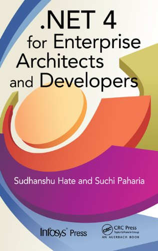 .NET 4 for Enterprise Architects and Developers (Infosys Press) Pdf