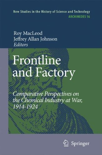 Frontline and Factory: Comparative Perspectives on the Chemical Industry at War, 1914-1924 (Archimedes)