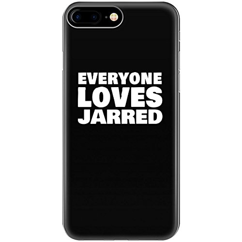 Everyone Loves JARRED Funny Male First Name Gift - Phone Case Fits iPhone 8 Black (Gifts Christmas Jarred)