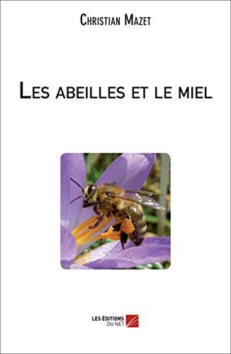 Les abeilles et le miel (French Edition)