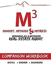 Mindset, Methods & Metrics - Companion Workbook: Guide to Winning as a Modern Real Estate Agent