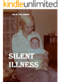 Silent Illness